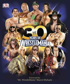From the creators of WWE 50 and the official WWE Encyclopedia , 30 Years of WrestleMania gives you an in-depth, behind-the-scenes look at the show of shows from its inception to the current day. Reliv