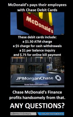 As a lawsuit against a local McDonald's franchise gains national attention, federal authorities are investigating the company's practice of forcing employees to be paid only by debit cards that come with an assortment of fees. The class action lawsuit filed in Luzerne County Court on behalf a Dallas Twp. woman who quit her job in Shavertown after the company issued her a debit card as pay and refused to pay her by check or direct deposit. ~ Times-Tribune, June 2013