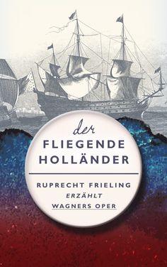Der fliegende Holländer - Ruprecht Frieling ♥ bookcover book buchcover indie selfpublishing graphicdesign design coverdesign  2015 © www.casandrakrammer.de