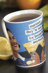"Martinis Mug.     The morning grind is a lot less grinding when you're sipping your favorite hot brews from this sassy, retro-style mug. ""Martinis...they're not just for breakfast anymore."" Dishwasher and microwave safe 12 oz. ceramic mug."