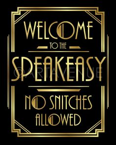 Art Deco Welcome To The Speakeasy Sign Printable Black and Roaring 20s Birthday Party, Roaring Twenties Party, Great Gatsby Themed Party, 18th Birthday Party, Roaring 20s Theme, 1920 Theme Party, 1920s Party Decorations, 1920s Theme, Speakeasy Decor