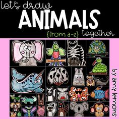 Animal Directed Drawings:  Teach kids how to draw animals from A to Z