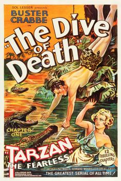"""Tarzan the Fearless (Principal Distributing, 1933). One Sheet (27"""" X 41"""") Chapter One -- """"The Dive of Death."""" Olympic swimmer Larry """"Buster"""" Crabbe stars in one of his first major roles as the legendary Ape Man in this exciting epic, predating his famous turn as Flash Gordon. Based directly on an Edgar Rice Burroughs story, this adventure finds Tarzan protecting a woman (Jacqueline Wells) from an evil High Priest (Mischa Auer)."""