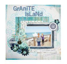 Granite Island - Kaisercraft - Blue Bay Collection http://www.scrapbook.com/gallery/image/layout/5272375.html#ctB1vfOLv4coBgil.99