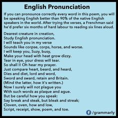 Try it...I can see why people that speak English as a second language might have trouble with English pronunciation.