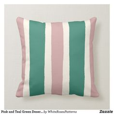 Shop Desert Pink and Teal Green Stripes Pattern Throw Pillow created by WhiteRosesPatterns. Green Stripes, Pink And Green, Custom Pillows, Decorative Throw Pillows, Teal Cushions, Pink Home Decor, Custom Design, Stripe Pattern, Future House