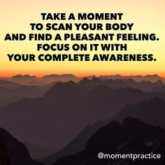 It is always possible to find some kind of pleasant feeling within our body. It can be the relaxing feeling of an out breathe or the feeling associated with the relaxation of muscles. By focusing on the pleasantness of it we can amplify it and it become even easier to focus on it. This creates a positive feedback loop that we can use in our mindfulness practice.  Keep on practicing one moment at a time.