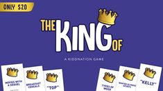The King Of - A Party Card Game for Everyone by The Kidd Kraddick Morning Show — Kickstarter  The game is simple and goes a little like this: A topic or name card is drawn. Then players go around the room in order each giving a valid answer. Can't come up with one in 10 seconds... you're out! Repeat another answer... you're out! It keeps going until only one person is declared the KING OF (that card).