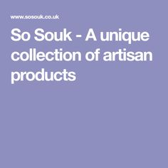 So Souk - A unique collection of artisan products