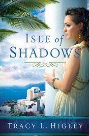 Isle of Shadows by Tracy L. Higley