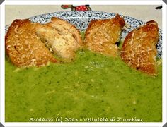 Vellutata di Zucchine  http://www.svolazzi.it/2013/01/vellutata-di-zucchine-con-crostini.html