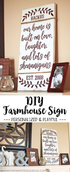This is just the cutest sign with the best saying! It's so perfect for our family! DIY Farmhouse Sign Tutorial: Personalized Love & Shenanigans | Where The Smiles Have Been #farmhouse #sign