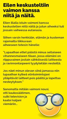 Vitsit: Eilen keskusteliin vaimon kanssa niitä ja näitä - Kohokohta.com Everything, Health Fitness, Jokes, Language, Humor, Comics, Nice, Funny Stuff, Random