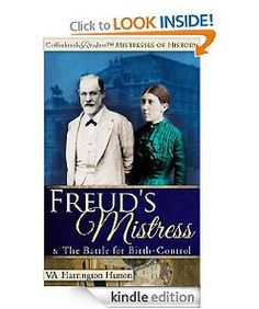 In the fabulous 'Downton Abbey' era, the SIZZLING private lives of Sigmund Freud, Gustav Klimt and musicians-extraordinaire Gustav and Alma Mahler are intertwined with the personal lives of three FIERCE birth-control crusaders, Margaret Sanger, Marie Stopes and Kate Chopin. Sparks FLY as these brave and brilliant women risk EVERYTHING to end the ban on birth control! Buy the book!