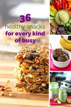 36 Healthy Snack Ideas for Every Kind of Busy - Whether you've got 30 minutes to prep or absolutely zero time, here's a bunch of nutritious (and delicious!) snack ideas to keep you on track with your clean eating lifestyle.