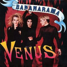 """Venus"" ***  Bananarama ***  September 6, 1986"