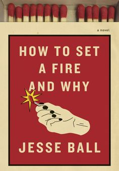 How to Start a Fire design Kelly Blair