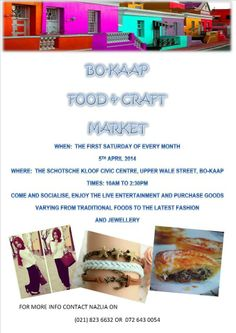 Love attending community markets Bo Kaap Food and Craft Market in the Schotsche Kloof Civic, Upper Wale Street