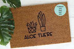 Funny Welcome Mat, Welcome Mats, Funny Doormats, Personalized Door Mats, Svg Files For Cricut, Cricut Design, Design Bundles, Aloe, Design Elements