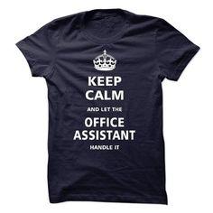 I am an Office Assistant T Shirts, Hoodies, Sweatshirts