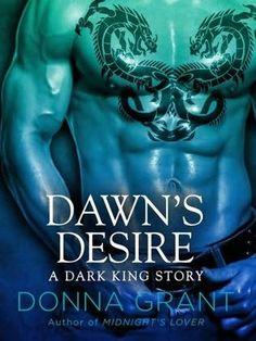 Donna Grant Dark King Series | ... desire 2012 a book in the dark kings series a novella by donna grant