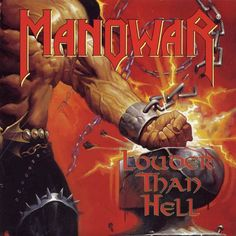 Manowar - One of my late husband's favorite bands.