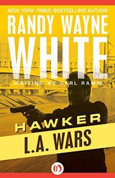 Download L.A. Wars (Hawker) ebook free by Randy Wayne White in pdf/epub/mobi