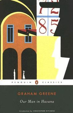 """First published in 1959, Our Man in Havana is an espionage thriller, a penetrating character study, and a political satire that still resonates today. Conceived as one of Graham Greene's """"entertainments,"""" it tells of MI6's man in Havana, Wormold, a former vacuum-cleaner salesman turned reluctant secret agent out of economic necessity."""