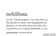 One who lives in the clouds of their imagination or dreams