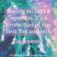 Lysa TerKeurst - The Best Yes #TheBestYes www.TheBestYes.com