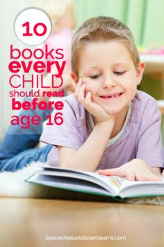 10 Books Every Child Should Read Before Age 16