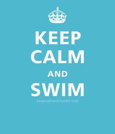 KEEP CALM AND swim