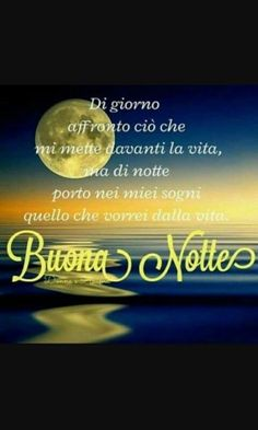 buonanotte bellissime immagini da condividere (16) Good Morning Good Night, Good Night Quotes, Good Thoughts, Album, Dolce, Facebook, Mantra, Android, Link