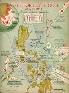 1959 Time Magazine Map of the Battle of Leyte Gulf - described as the greatest battle in the history of naval warfare Century, Maritime, Philippines) Naval History, Military History, Ww2 History, History Education, World History, World War Ii, Leyte, Iwo Jima, Historical Maps