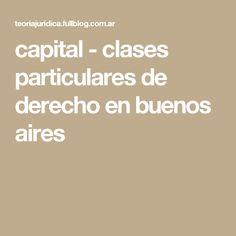 capital - clases particulares de derecho en buenos aires Weather, Law, Buenos Aires, Weather Crafts