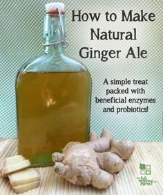 Natural Ginger Ale Recipe