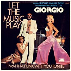 I Wanna Funk With You Tonite - Giorgio Moroder - 1977