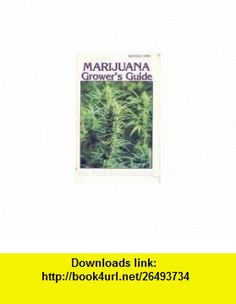 Marijuana Growers Guide (9780929349015) Mel Frank, Ed Rosenthal , ISBN-10: 0929349016  , ISBN-13: 978-0929349015 ,  , tutorials , pdf , ebook , torrent , downloads , rapidshare , filesonic , hotfile , megaupload , fileserve