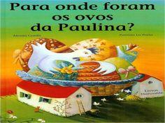 Para Onde Foram Os Ovos Da Galinha Paulina - authorSTREAM Presentation