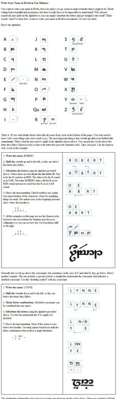 How to write your name in Elvish in 10 minutes! @Megan Thompson  we should learn this and write secret notes to each other(:
