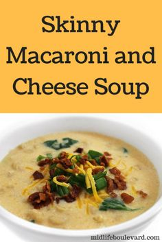 Nancy Fox shares her incredibly delicious and skinny recipes, like this macaroni and cheese soup, Cheese Soup, Macaroni And Cheese, Mac Cheese, Slow Cooker Soup, Slow Cooker Recipes, Chowder Recipes, Soup Recipes, Hot Soup, Comfort Food