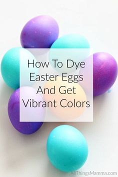 An easy DIY tutorial on How To Dye Easter Eggs and Get Vibrant Colors with something you already have in your pantry for your Easter Baskets this year! Making Easter Eggs, Easter Egg Dye, Coloring Easter Eggs, Hoppy Easter, Easter Party, Egg Coloring, Easter Bunny, Easter 2018, Easter Table