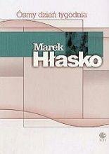 Ósmy dzień tygodnia  Autor: Marek Hłasko