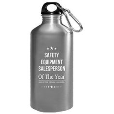 Safety Equipment Salesperson Of The Year And Ever  Water Bottle ** Read more at the image link. (This is an affiliate link) #FitnessWaterBottles