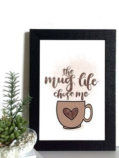 The Mug Life Hand Lettered Print Pack – Mocha, Latte, Cocoa, & Earl Grey – Four Designs Design Shop, Life Organization, Mocha, Hand Lettering, Latte, Mugs, Grey, Frame, Creative