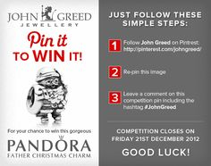 For your chance to win #JohnGreed #Competition goodies, simply follow the steps in the image. Closing date 21/12/12. Important: Your twitter account must be linked to your Pinterest profile! Terms and conditions: http://blog.johngreedjewellery.com/jewellery/competitions/2012/12/pinterested-in-winning-john-greed-goodies/  I would love to win this, due a bit of good luck x