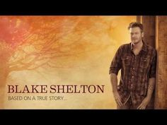 BLAKE SHELTON - Doin' What She Likes. Love this song.