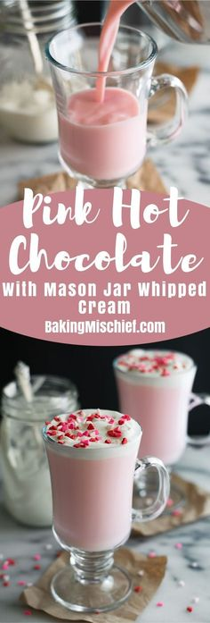 Pink Hot Chocolate with Mason Jar Whipped Cream is the cutest hot chocolate ever, with homemade whipped cream! From BakingMischief.com