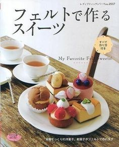 My FAVORITE FELT SWEETS  Japanese Craft Book by pomadour24 on Etsy, $19.00