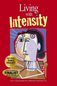 WANT TO READ - Living With Intensity & other selections from Great Potential Press